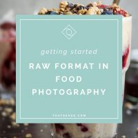 Raw Format: How To Transform Your Food Photography With This One Simple Camera Setting