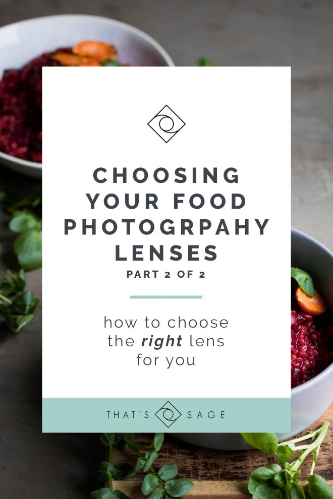 Food Photography Lenses - How to Choose the Right Lens for you