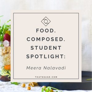 Meera Nalavadi - Food Composed Student Spotlight
