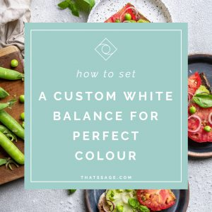 Learn how to set a custom white balance with this one minute process for perfect colours in food photography