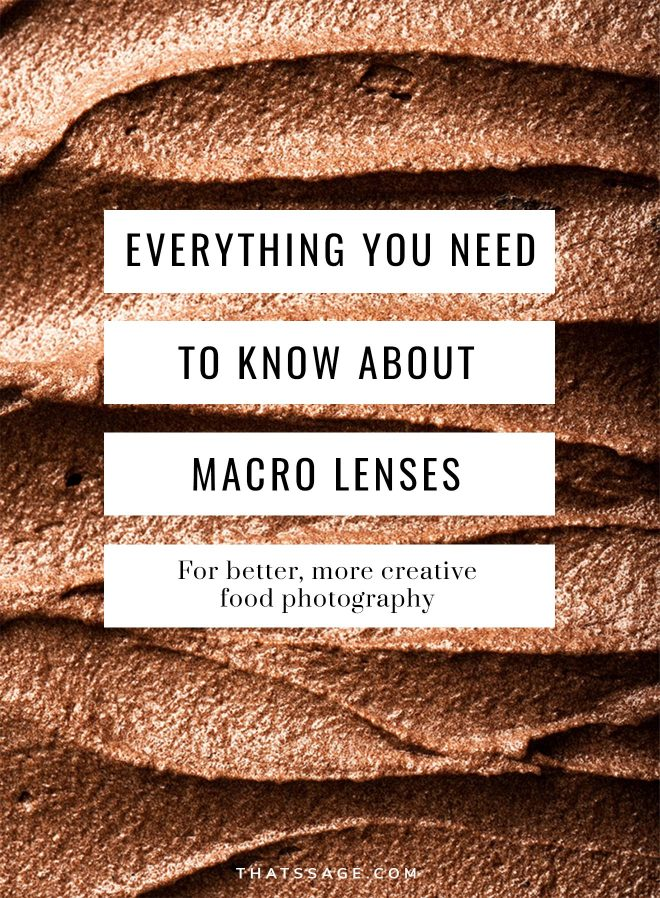 Everything you need to know about macro lenses for food photography
