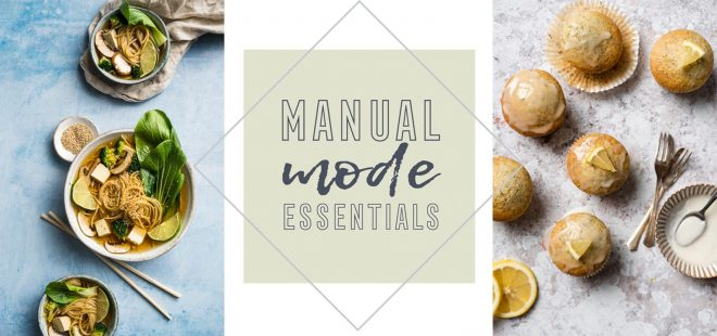 Manual Mode Essentials online course for food photographers
