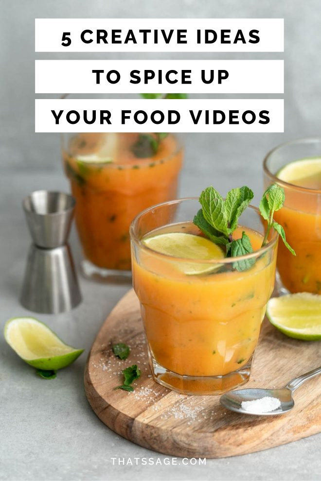"Pinterest Image of a Orange mojito with the text ""5 creative ideas to spice up your food videos"", photograph by Lauren Caris Short of Food Photography Academy"