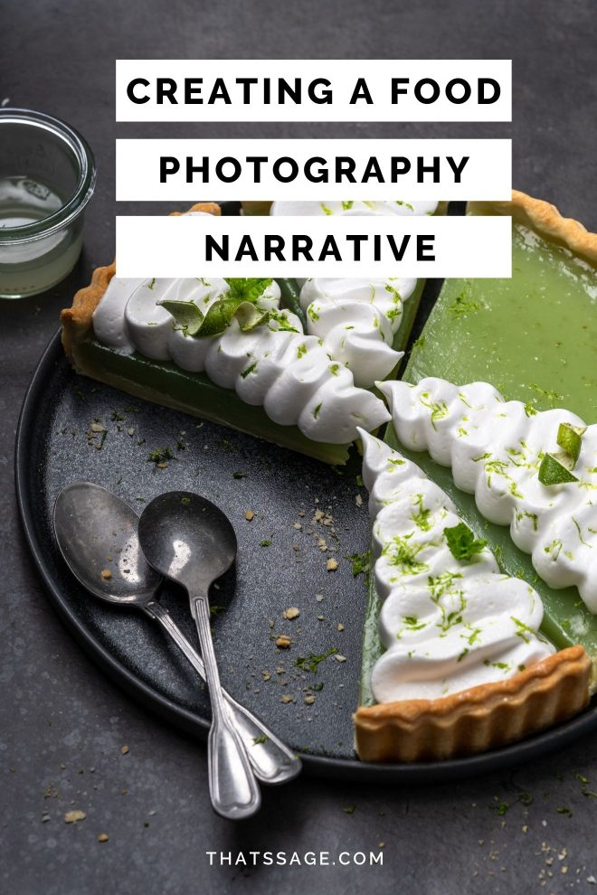 "Pin image of a lime pie with the text ""creating a food photography narrative"""