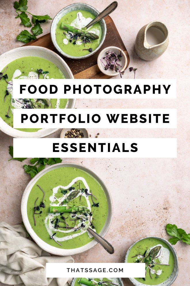 "Bowls of asparagus soup, photographed by Lauren Caris Short of Food Photography Academy, with text that reads ""food photography portfolio website essentials"""